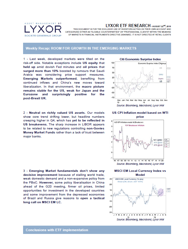 Weekly Recap ROOM FOR GROWTH IN THE EMERGING MARKETS